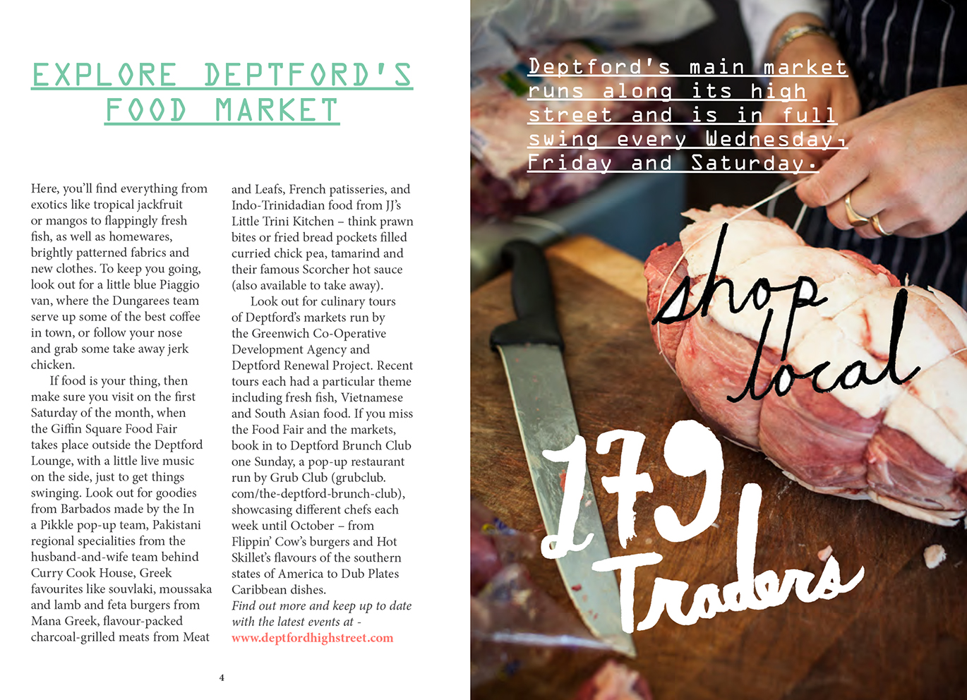 Pocket sized booklet about the Deptford Markets, distributed to 20,000 market goers and bargain hunters across London. Part of The Deptford Project.